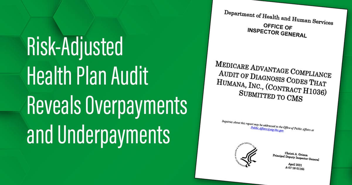 Risk-Adjusted Health Plan Audit Reveals Overpayments and Underpayments